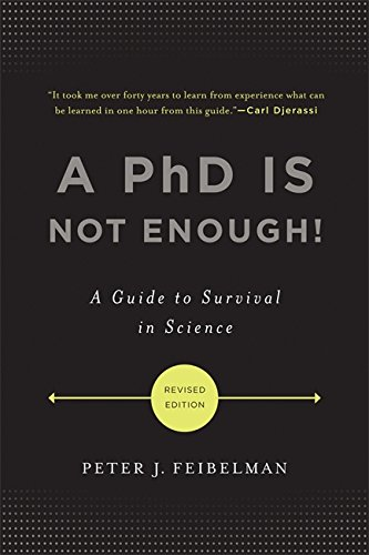 9780465022229: A PhD Is Not Enough!: A Guide to Survival in Science