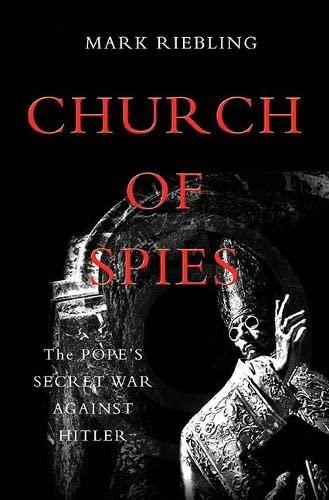 9780465022298: Church of Spies: The Pope's Secret War Against Hitler