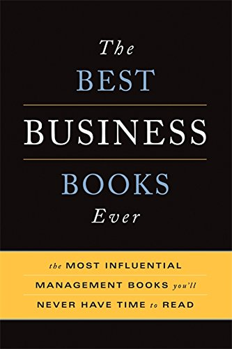 9780465022366: The Best Business Books Ever: The Most Influential Management Books You'll Never Have Time to Read