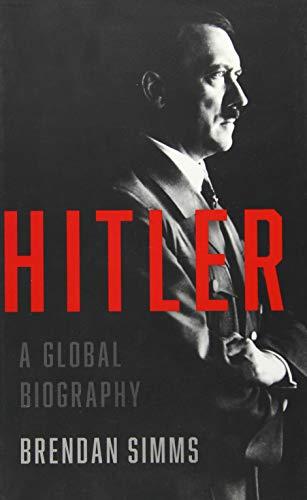 9780465022373: Hitler: A Global Biography