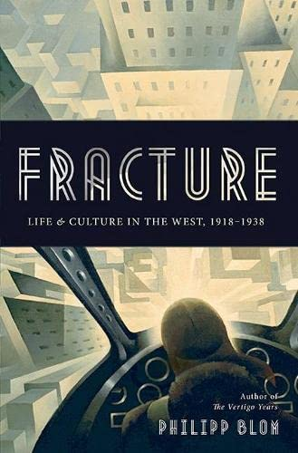 9780465022496: Fracture: Life and Culture in the West, 1918-1938