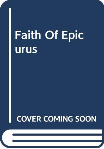9780465022793: Faith Of Epicurus