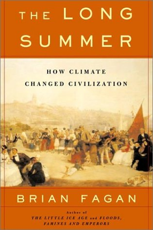 9780465022816: The Long Summer: How Climate Changed Civilization