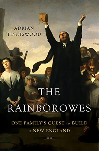 9780465023004: The Rainborowes: One Family's Quest to Build a New England