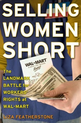 9780465023158: Selling Women Short: The Landmark Battle for Workers' Rights At Wal-mart