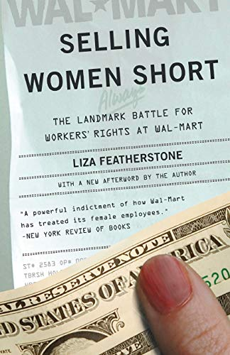 9780465023165: Selling Women Short: The Landmark Battle for Workers' Rights at Wal-Mart