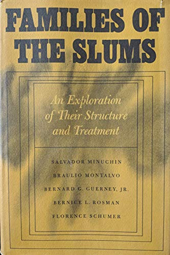 9780465023301: Families of the Slums: Exploration of Their Structure Treatment