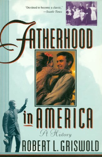 9780465023431: Fatherhood in America: A History