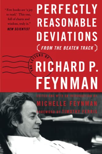9780465023714: Perfectly Reasonable Deviations from the Beaten Track: The Letters of Richard P. Feynman