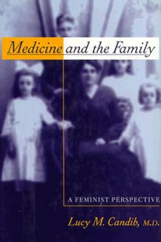 9780465023745: Medicine And The Family: A Feminist Perspective (Families and Health)