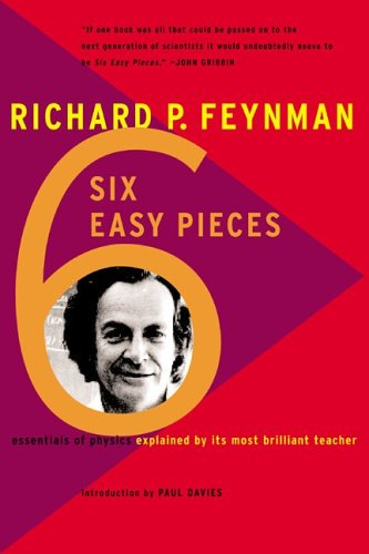 9780465023929: Six Easy Pieces: Essentials of Physics by Its Most Brilliant Teacher