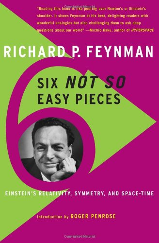 9780465023936: Six Not-So-Easy Pieces: Einstein's Relativity, Symmetry, and Space-Time