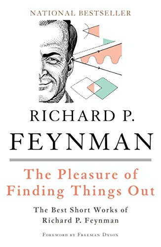 9780465023950: The Pleasure of Finding Things Out: The Best Short Works of Richard P. Feynman