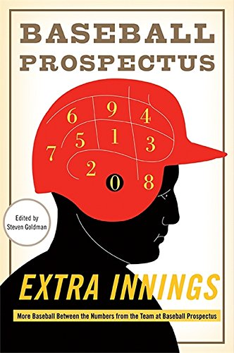 9780465024032: Extra Innings: More Baseball Between the Numbers from the Team at Baseball Prospectus