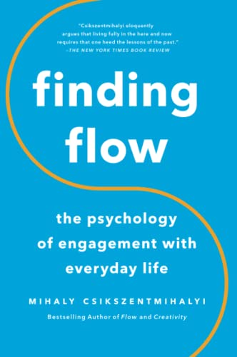 9780465024117: Finding Flow: The Psychology of Engagement With Everyday Life