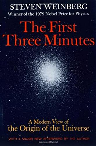 9780465024377: The First Three Minutes: A Modern View of the Origin of the Universe