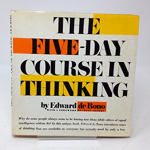 9780465024490: 5 Day Course in Thinking