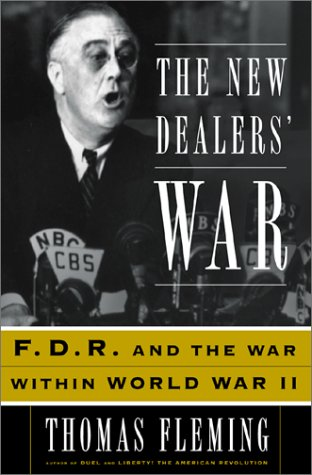 9780465024643: The New Dealers' War: FDR and the War within World War II