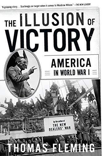 9780465024698: The Illusion Of Victory: America In World War I
