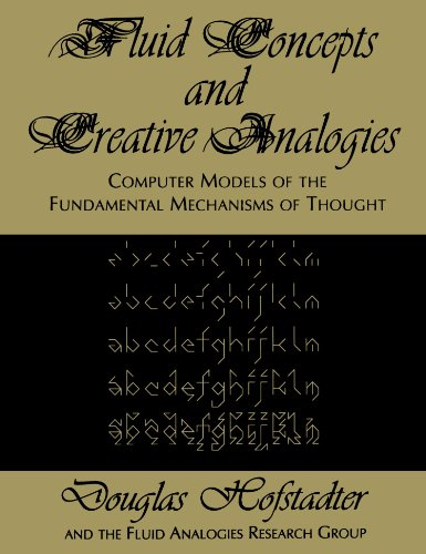 9780465024759: Fluid Concepts & Creative Analogies: Computer Models of the Fundamental Mechanisms of Thought