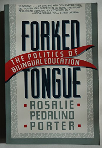 9780465024889: Forked Tongue: The Politics Of Bilingial Education