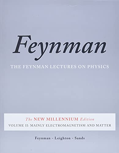 9780465024940: The Feynman Lectures on Physics, Vol. II: The New Millennium Edition: Mainly Electromagnetism and Matter: 2 (Feynman Lectures on Physics (Paperback))