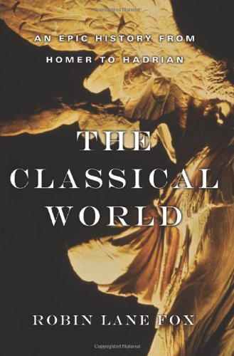 9780465024964: The Classical World: An Epic History from Homer to Hadrian