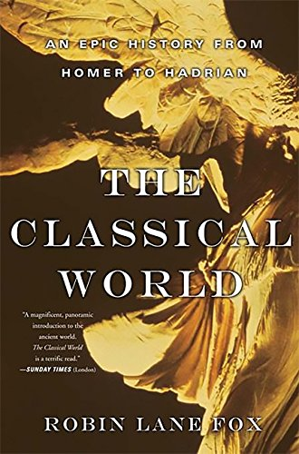 9780465024971: The Classical World: An Epic History from Homer to Hadrian