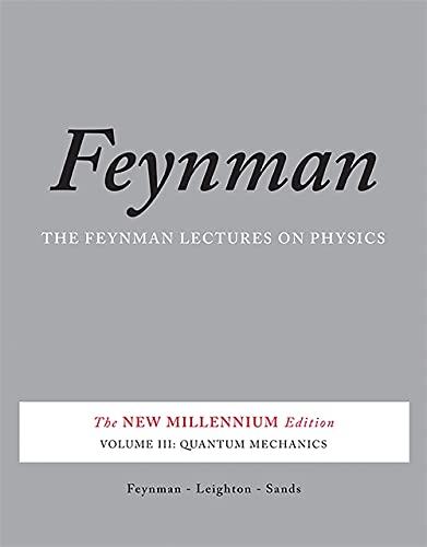 9780465025015: Feynman Lectures on Physics 3: Quantum Mechanics