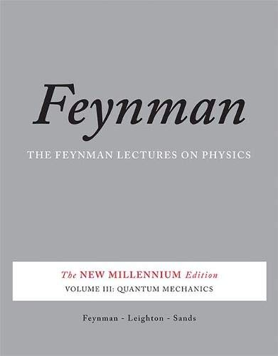 9780465025015: The Feynman Lectures on Physics, Vol. III: The New Millennium Edition: Quantum Mechanics (Volume 3)
