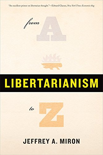 9780465025077: Libertarianism, from A to Z