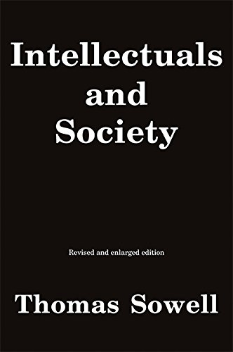 9780465025220: Intellectuals and Society: Revised and Expanded Edition