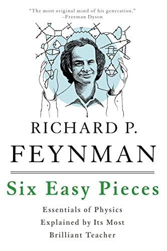 9780465025275: Six Easy Pieces: Essentials of Physics Explained by Its Most Brilliant Teacher