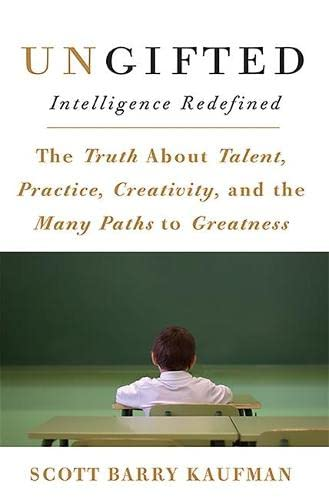 9780465025541: Ungifted: Intelligence Redefined