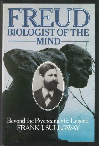 9780465025596: Freud Biologist of the Mind