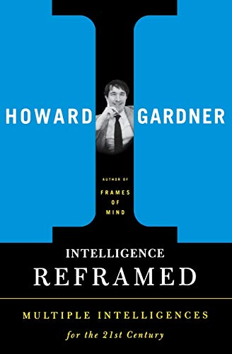 9780465026111: Intelligence Reframed: Multiple Intelligences for the 21st Century