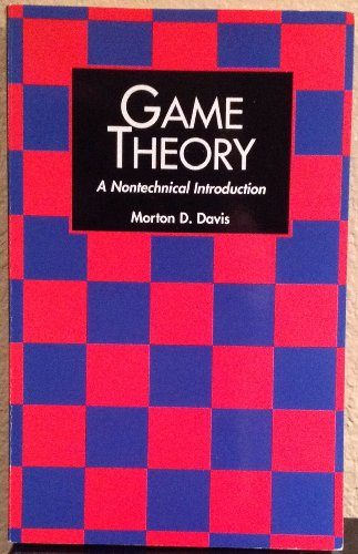 9780465026289: Game Theory: A Non-technical Introduction