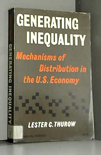 Generating Inequality Paper: Thurow, Lester C.