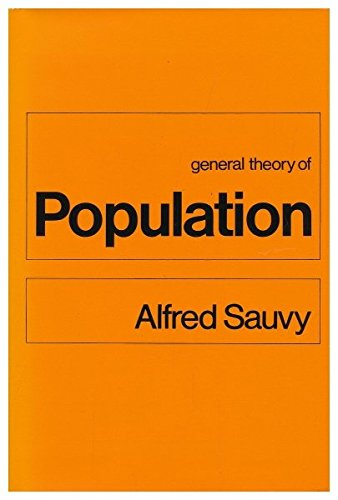 9780465026739: General Theory of Population