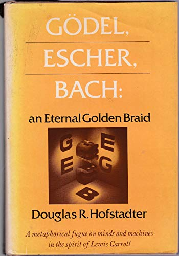 9780465026852: Godel, Escher Bach: An Eternal Golden Braid