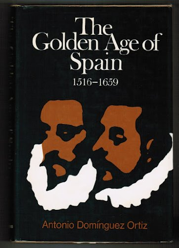 9780465026906: The Golden Age of Spain, 1516-1659