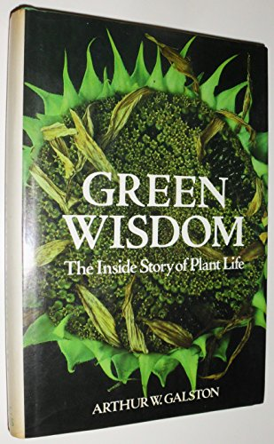 9780465027125: Green Wisdom: The Inside Story of Plant Life