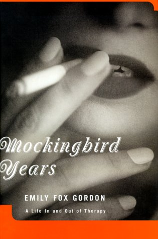 Mockingbird Years A Life In And Out: Emily Fox Gordon