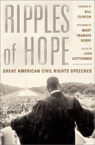 Ripples Of Hope: Great American Civil Rights: Gottheimer, Joshua