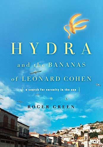 9780465027590: Hydra and the Bananas of Leonard Cohen