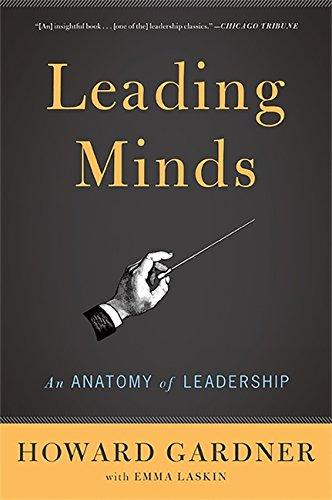 9780465027736: Leading Minds: An Anatomy of Leadership