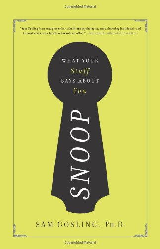 9780465027811: Snoop: What Your Stuff Says About You