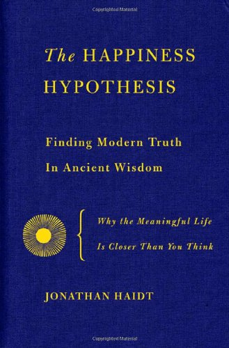 9780465028016: Happiness Hypothesis: Finding Modern Truth in Ancient Wisdom