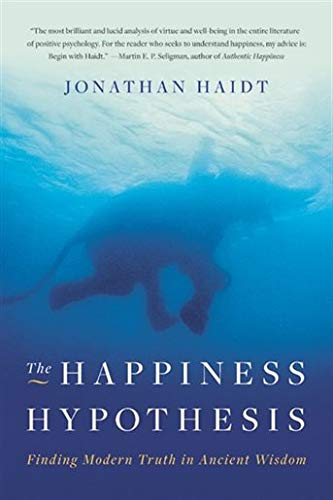 9780465028023: The Happiness Hypothesis: Finding Modern Truth in Ancient Wisdom