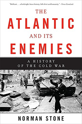 9780465028436: The Atlantic and Its Enemies: A History of the Cold War